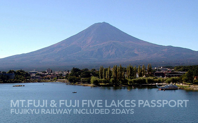 Mt.Fuji & Fuji Five Lakes Passport